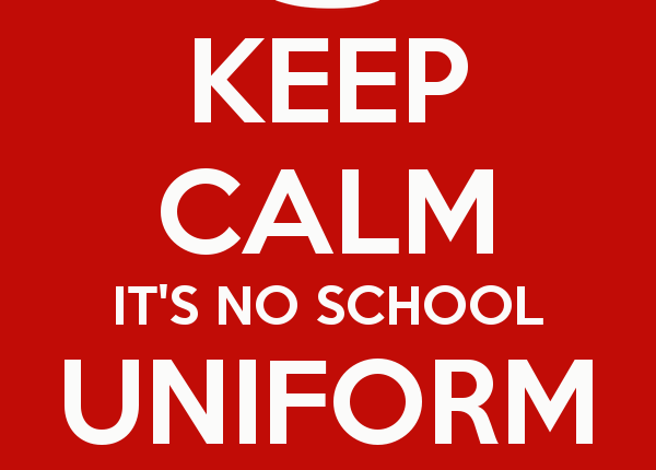 keep-calm-it-s-no-school-uniform-day-1